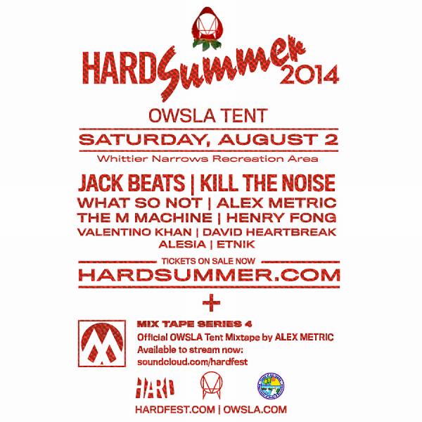 HARD Summer announces OWLSA Tent and releases Alex Metric mixtape