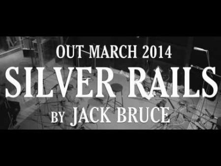 Jack Bruce riding high on 'Silver Rails'