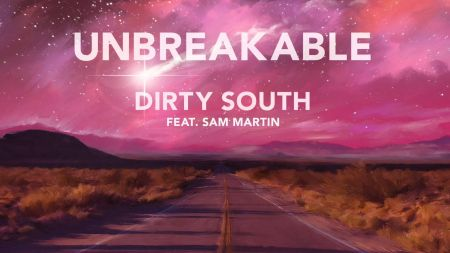 Dirty South releases 'Unbreakable' from his album and short-film 'With You'