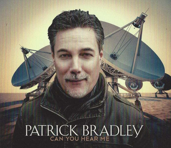 Patrick Bradley releases CD titled 'Can You Hear Me'