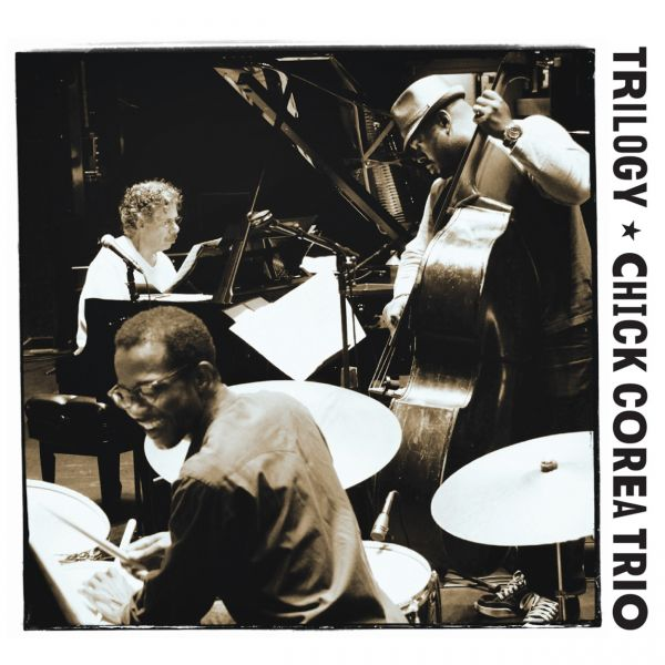 Chick Corea Trio's 'Trilogy' is a must have for any music lover