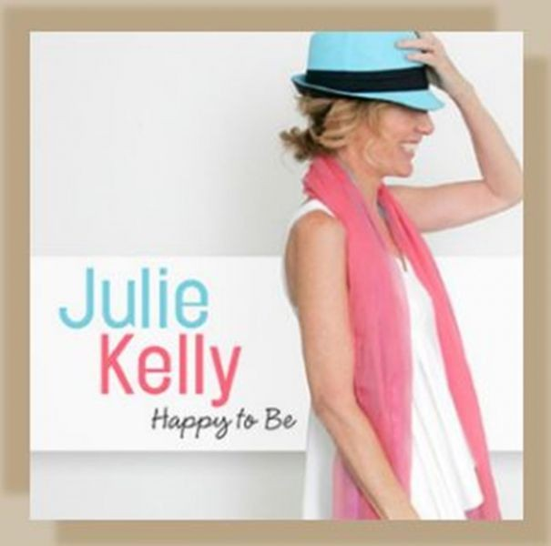 Julie Kelly is 'Happy To Be' among the West Coast's best jazz singers