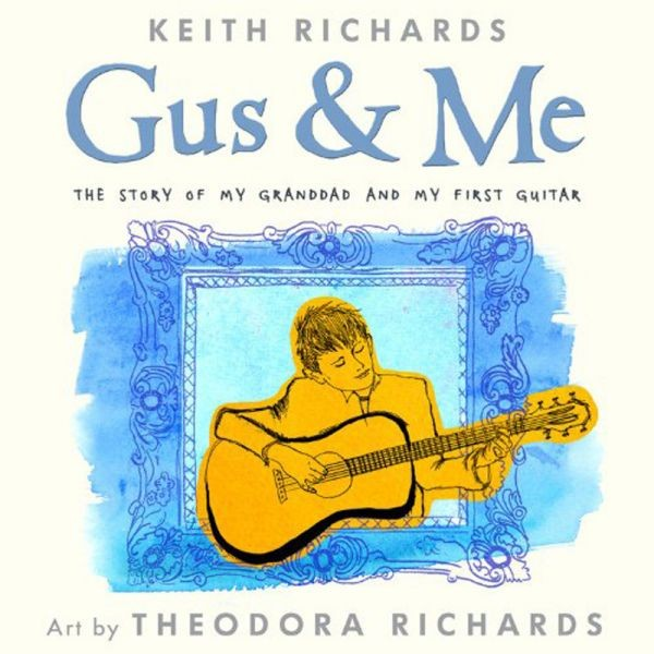 Keith Richards' 'Gus & Me' debuts at No. 3 on N.Y. Times children's book list