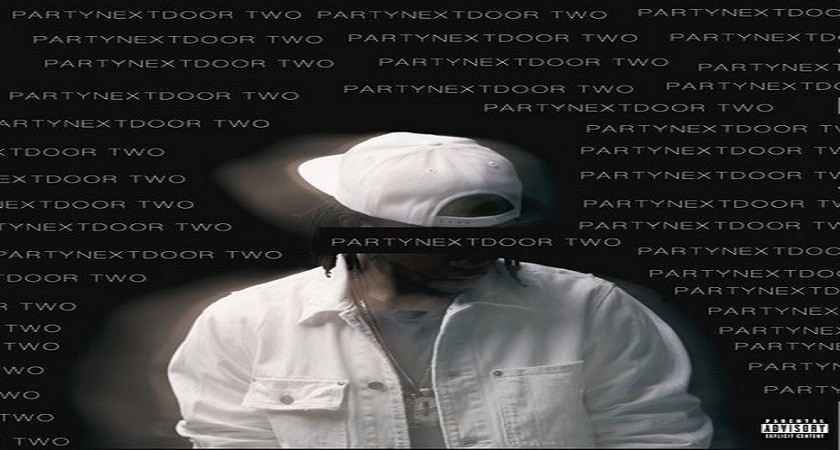 PARTYNEXTDOOR  Two album review