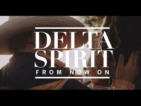 Delta Spirit gets out 'Into the Wide'