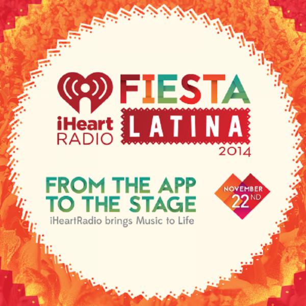iHeart Radio Fiesta Latina 2014 lineup announced