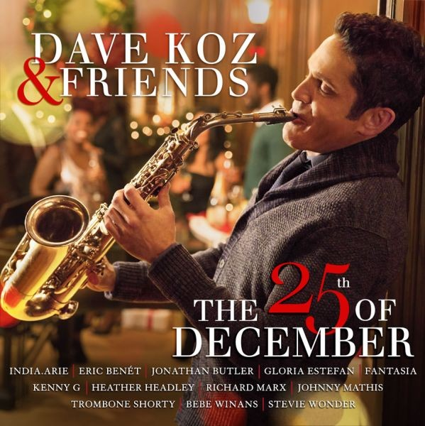 Saxophonist Dave Koz brings holiday cheer on new album, 'The 25th Of December'
