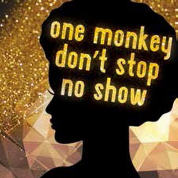 Karamus Production Of One Monkey Dont Stop No Show Brings The