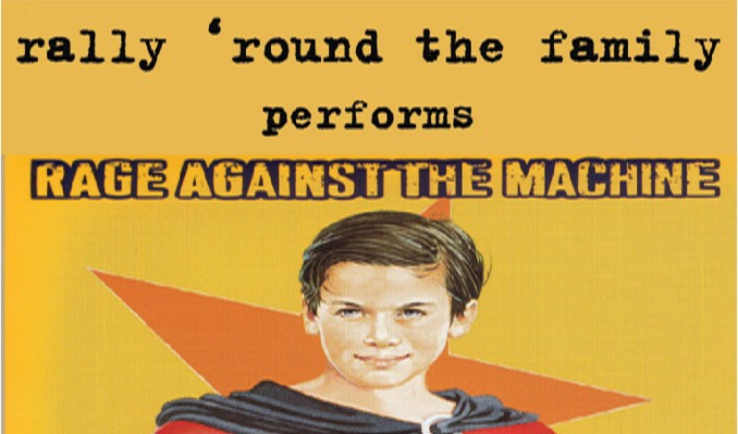 Rally 'Round the Family (Rage Against the Machine Tribute ...