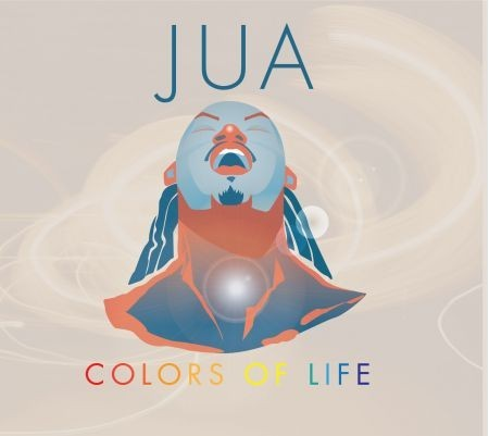 Jua Colors Of Life • June 24, 2014 • Chocolate Chi MusicJua Howard used to be way into the neo-soul scene until he yearned for mor