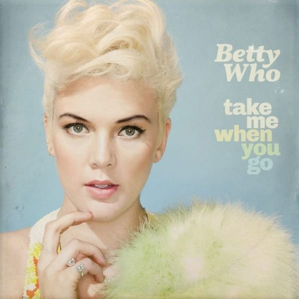 Album review: Betty Who delivers dazzling dance debut 'Take Me When You Go'