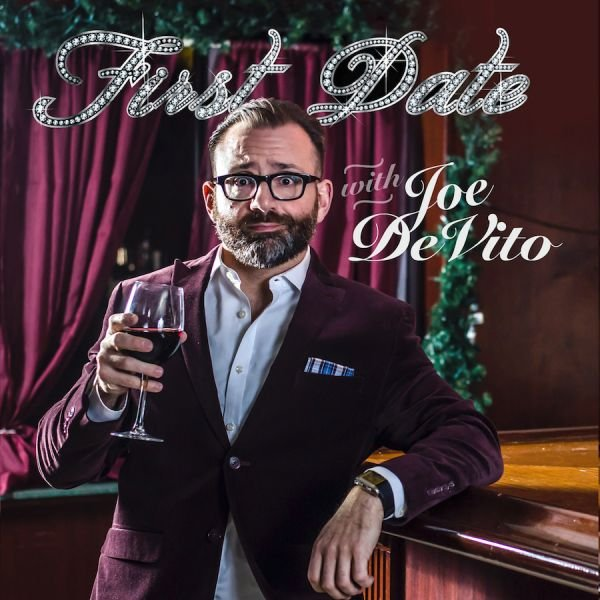 Exclusive Interview: Joe DeVito dishes on his new album, First Date
