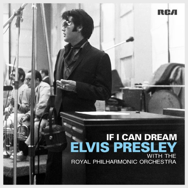 """The cover of the new Elvis Presley album """"If I Can Dream"""" featuring the King and an orchestra."""