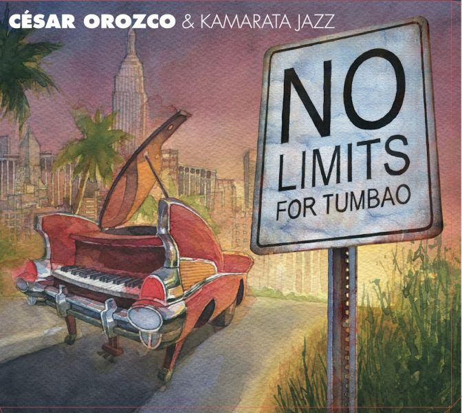 """Cesar Orozco and Kamarata Jazz made """"No Limits For Tumbao"""" out of nothing but love. Their Latin jazz fusion makes a difference."""