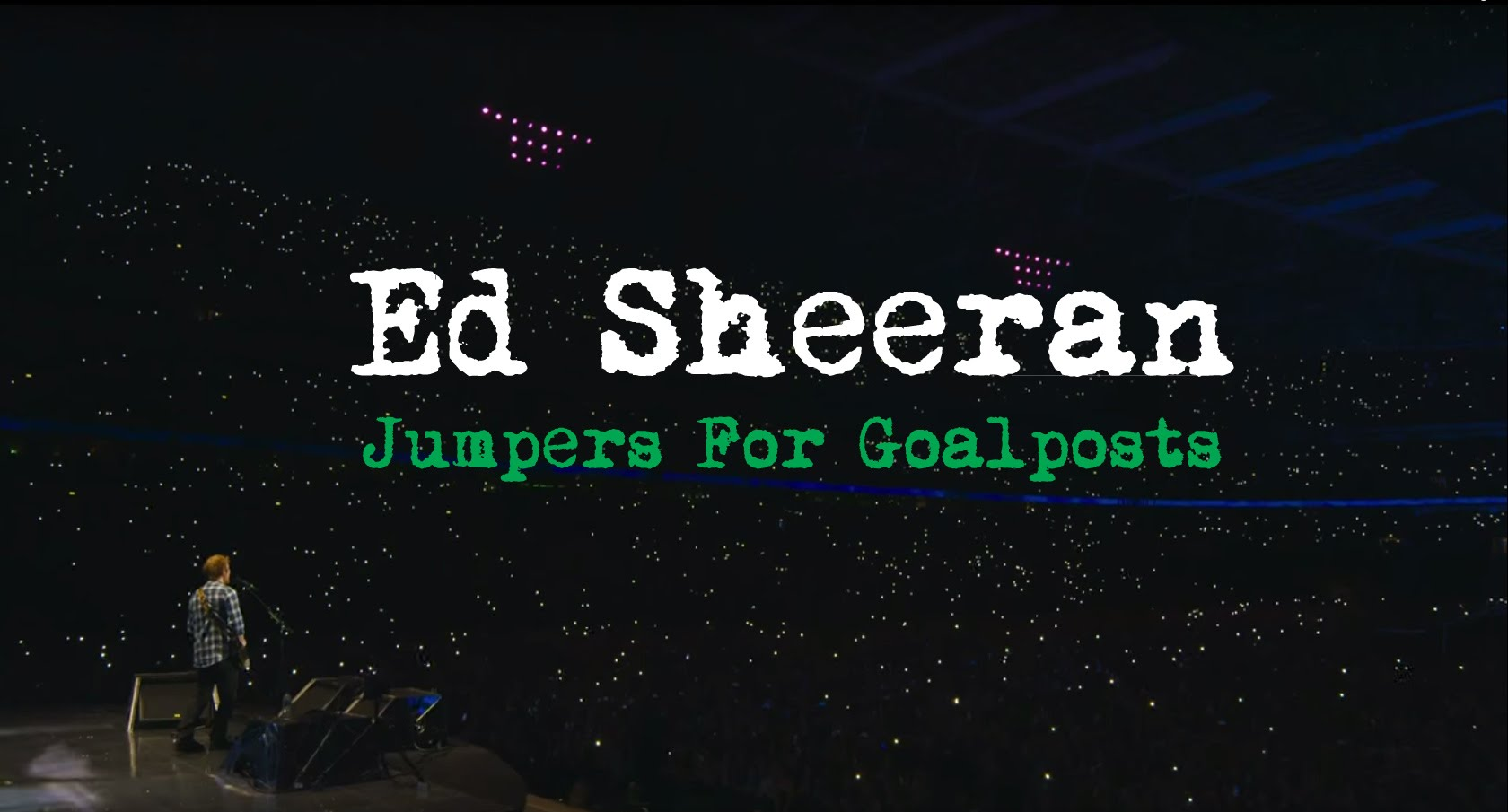 Ed Sheeran gets comfortable with stardom in concert film 'Jumpers for Goalposts'