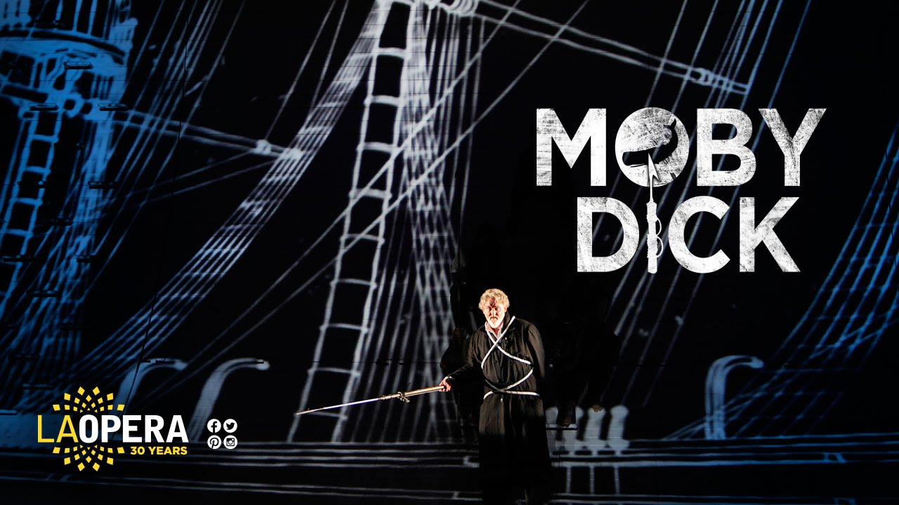LA Opera presents an operatic version of Herman Melville's 'Moby-Dick'