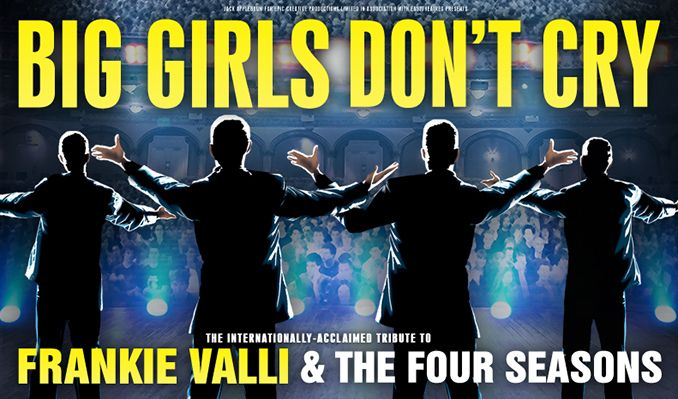 Big Girls Don't Cry tickets at Brentwood Leisure Centre, Essex
