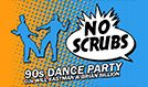 No Scrubs: 90s Dance Party tickets at Rams Head Live! in Baltimore