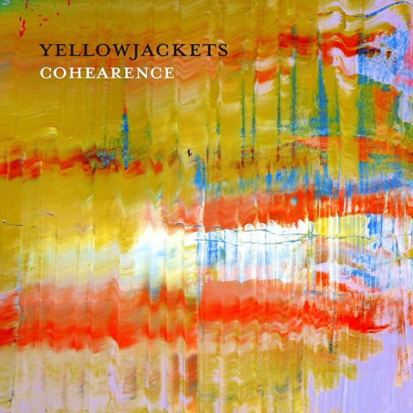 "It's still the same Yellowjackets but with a hot new bassist from Australia and a modern feel on ""Cohearence."""