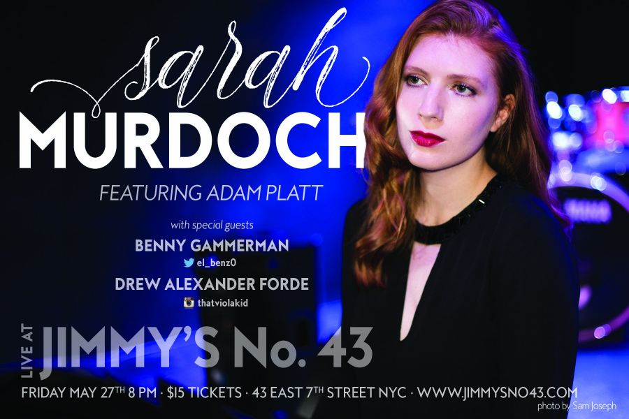 Don't miss Sarah Murdoch at Jimmy's No.43