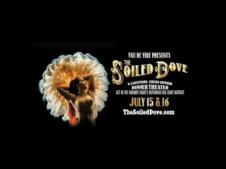 The Soiled Dove circus theater returns to the Bay Area