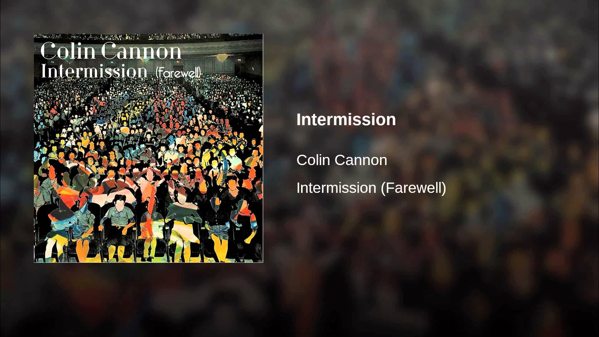 Colin Cannon's new 'Intermission' follows no jazz trend