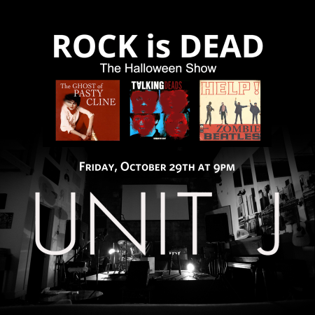 Unit J hosts Halloween show ROCK is DEAD on Oct. 29.