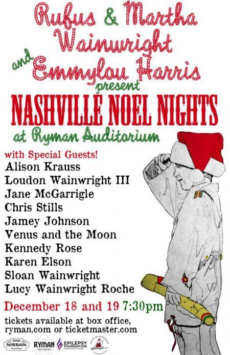 Emmylou Harris and Rufus and Martha Wainwright to bring Nashville Noel Nights to Music City.