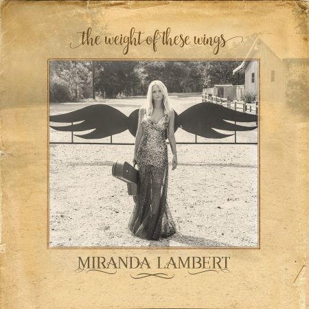 Miranda Lambert releases double-album The Weight on These Wings.
