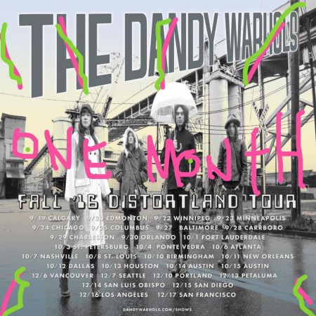 The Dandy Warhols close out 2016 with a final run of shows in California this week.