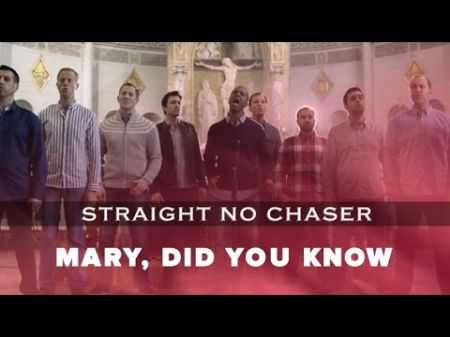 Watch Straight No Chaser's compelling video for 'Mary, Did You Know?'
