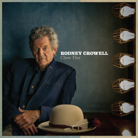 Rodney Crowell to release Close Ties on March 31, 2017.