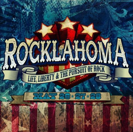 Rocklahoma: Life, liberty, and the pursuit of rock!