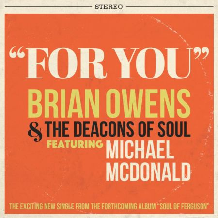 Brian Owens debuts new single, 'For You,' featuring Michael McDonald