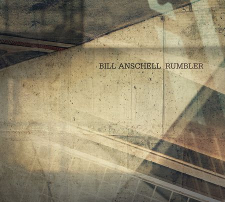 Beloved Seattle jazzman Bill Anschell's new jazz album Rumbler relies on unconventional rhythms to get his thoughtful points across.