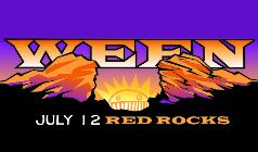 July 12, 2017 will be Ween's first show at Red Rocks since 2009