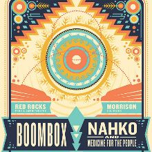 BoomBox & Nahko and Medicine for the People tickets at Red Rocks Amphitheatre in Morrison