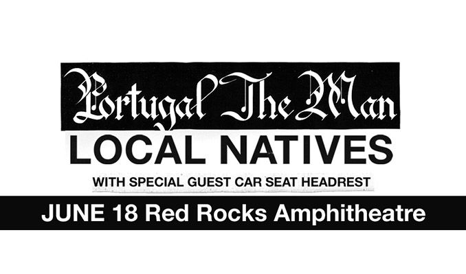 Portugal. The Man / Local Natives tickets at Red Rocks Amphitheatre in Morrison