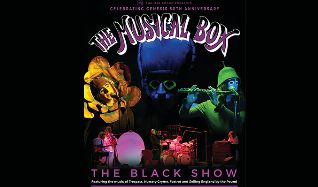 The Musical Box - The Black Show tickets at The Lowry in Salford