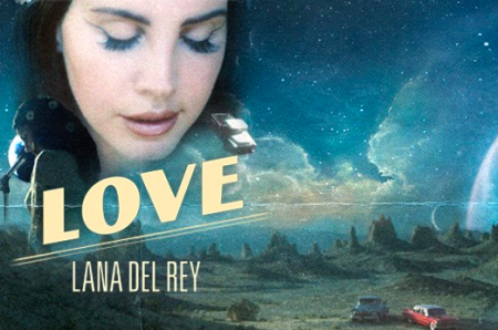 "Lana Del Rey released a new single on Saturday, with ""Love."""