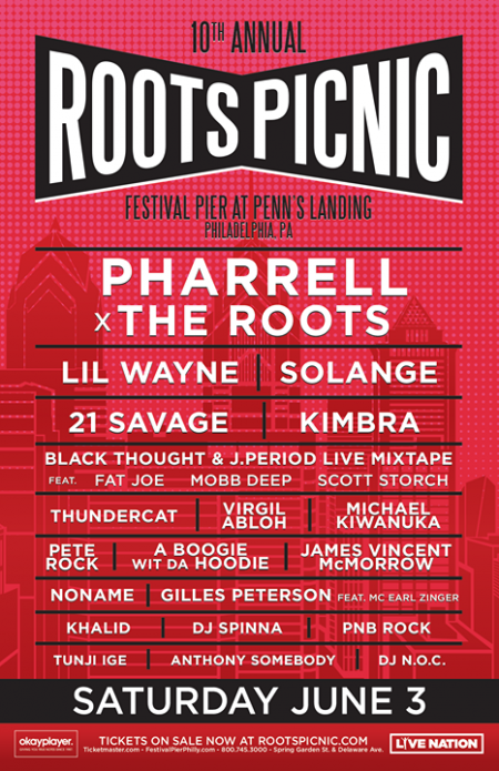 Pharrell, Lil Wayne, Solange, Kimbra, and 21 Savage lead the way for the 10th annual Roots Picnic in Philadelphia this June.