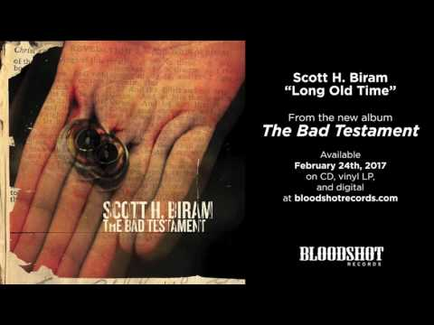 the gospel according to scott h biram on the bad testament axs