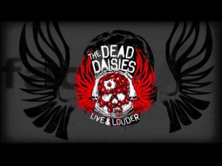 The Dead Daisies to release 'Live And Louder' CD/DVD