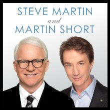 Steve Martin and Martin Short tickets at The Colosseum at Caesars Palace, Las Vegas