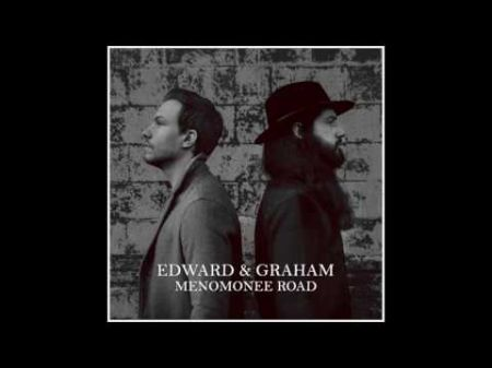 Folk duo Edward & Graham drop new single 'Menomonee Road'