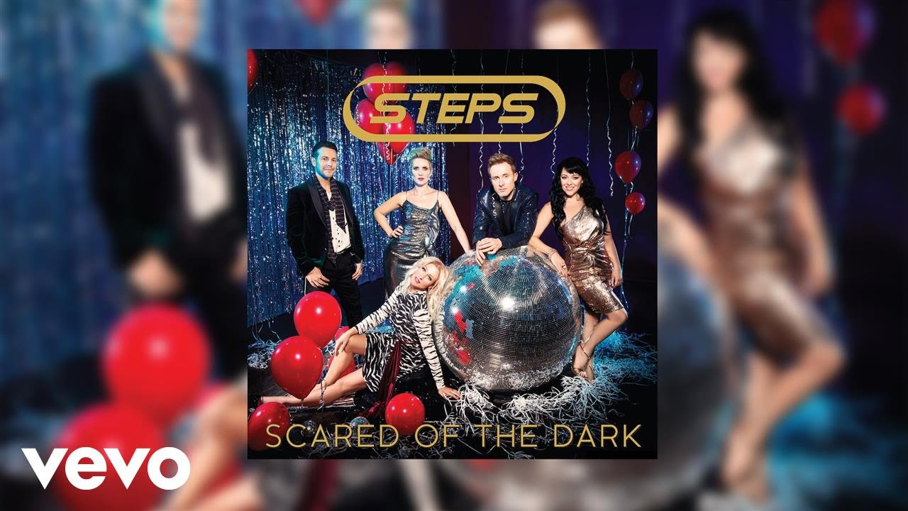 Listen: Steps strike back with new single 'Scared of the Dark'