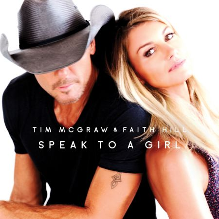 "Tim McGraw & Faith Hill's ""Speak to a Girl"""