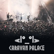 Caravan Palace tickets at Arvest Bank Theatre at The Midland in Kansas City