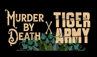 Murder By Death & Tiger Army tickets at The Showbox in Seattle
