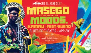Red Bull Sound Select: Masego & The Traphouse Jazz Band, MOODS. tickets at Bluebird Theater in Denver